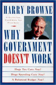 Harry Brown-Why Government Doesnt Work (Book Cover) GregMeakin.com.png