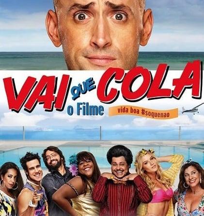 Vai que Cola, O Filme
