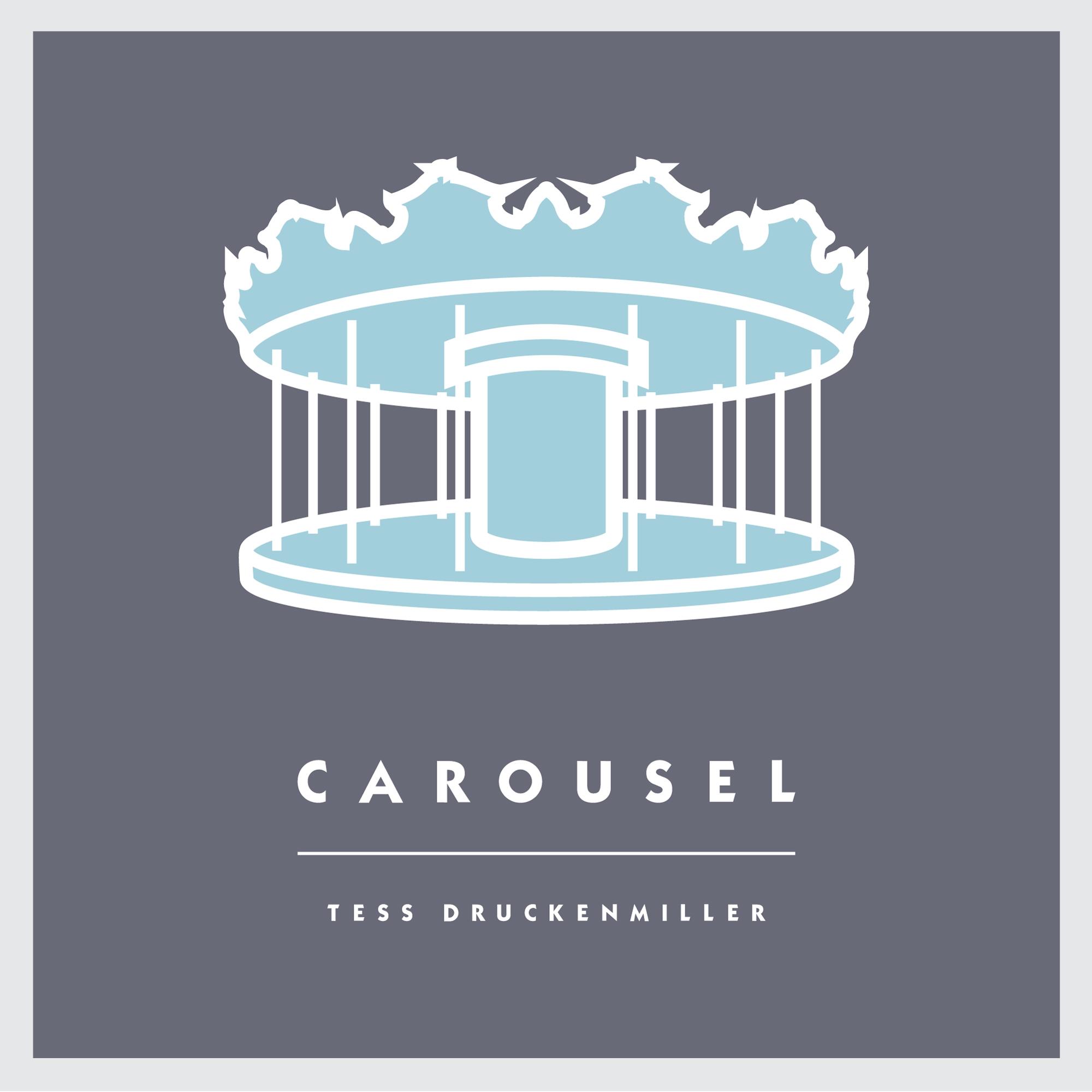 Album artwork for Tess Druckenmiller's EP  Carousel.