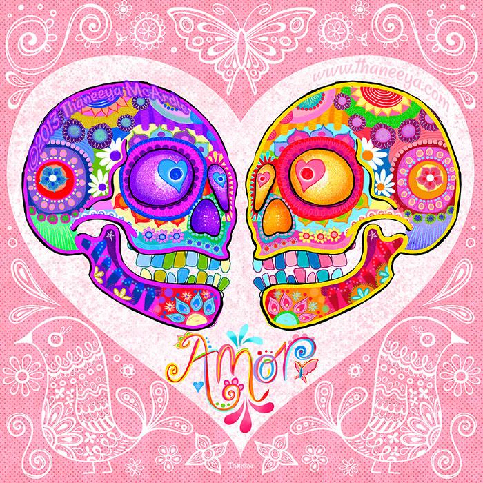 Sugar Skull Love Amor Art by Thaneeya McArdle