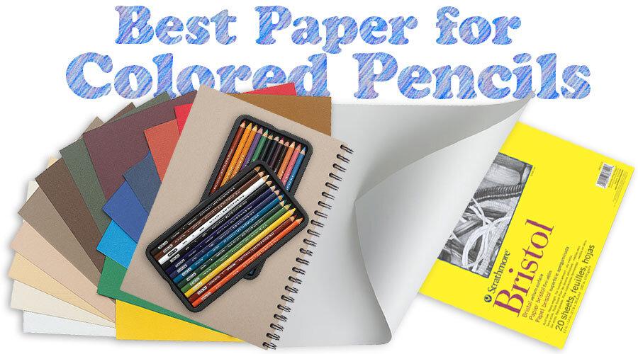 彩色铅笔的最佳纸张
