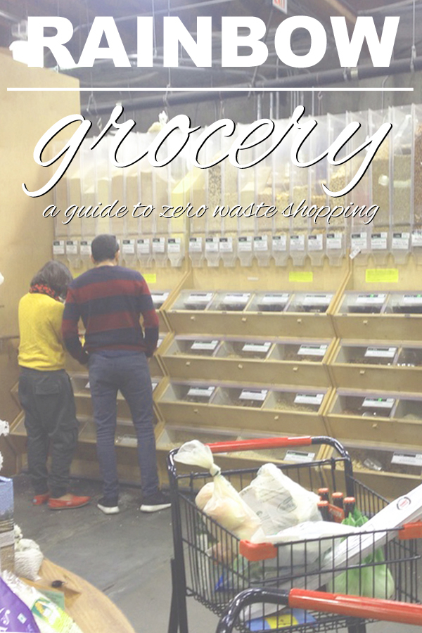 Rainbow Grocery in San Francisco. A guide to the bulk bins and zero waste grocery shopping from www.goingzerowaste.com