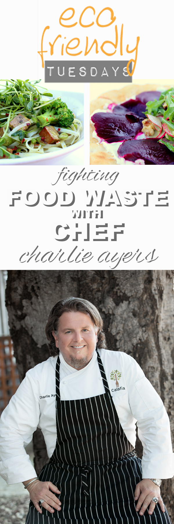 Learn about food waste with Charlie Ayers the head chef at Google and now his own restaurant Califia Cafe with www.goingzerowaste.com