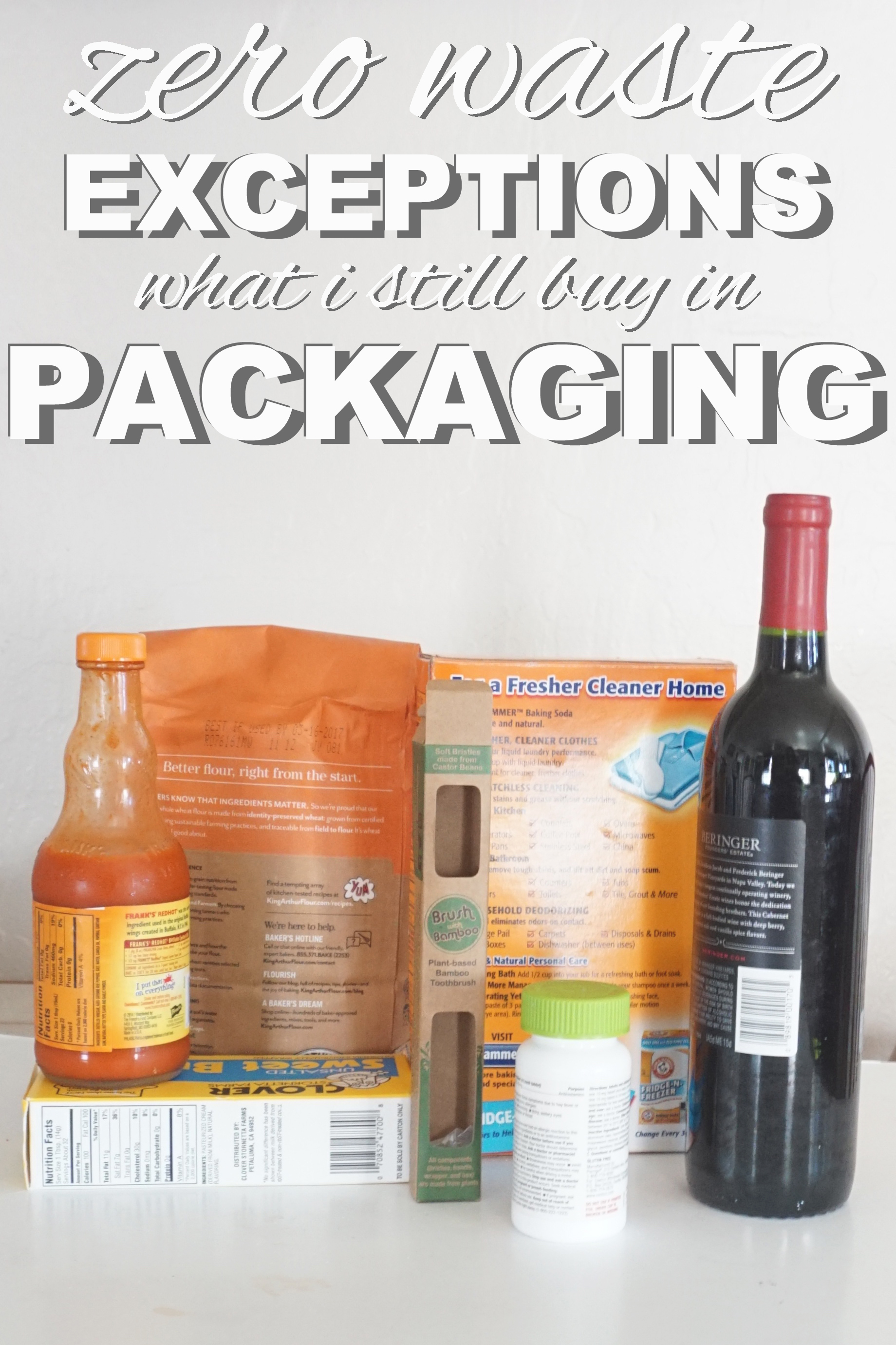 Zero waste exceptions. What does a zero waster still buy in packaging? www.goingzerowaste.com