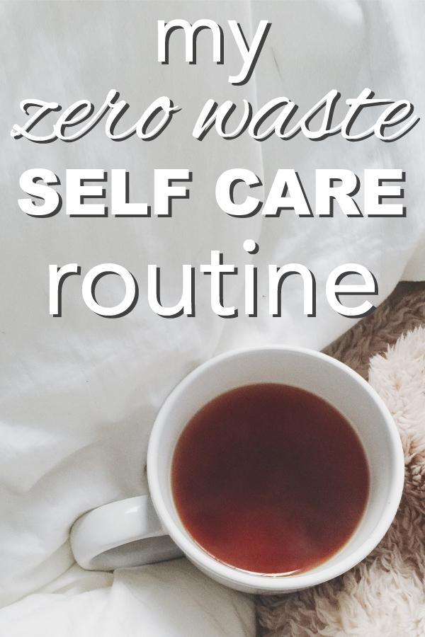 My zero waste self-care routine from www.goingzerowaste.com