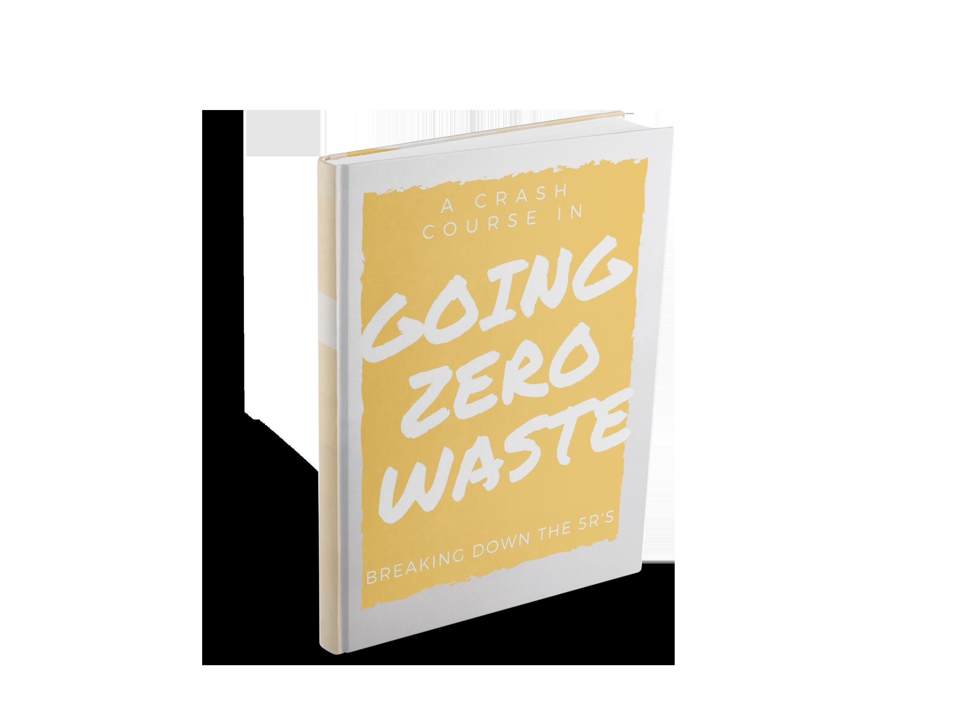 A zero waste eBook, A Crash Course in Going Zero Waste from www.goingzerowaste.com