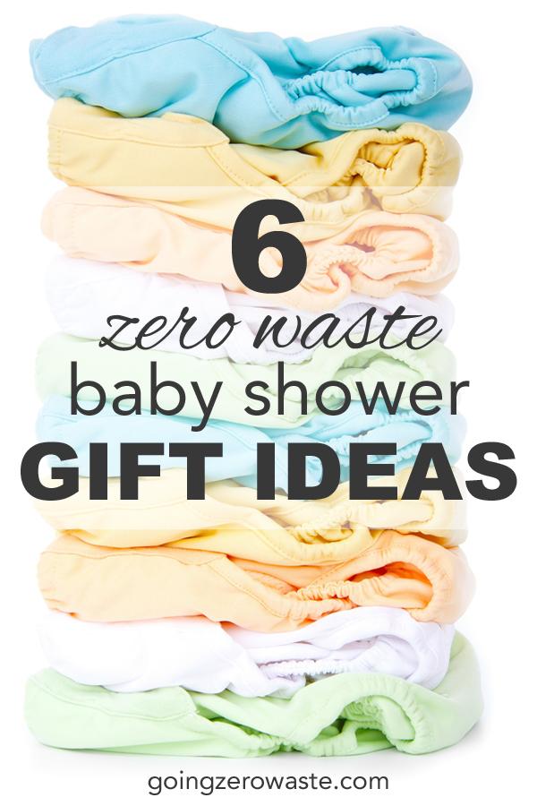 Six zero waste baby shower gift ideas from www.goingzerowaste.com