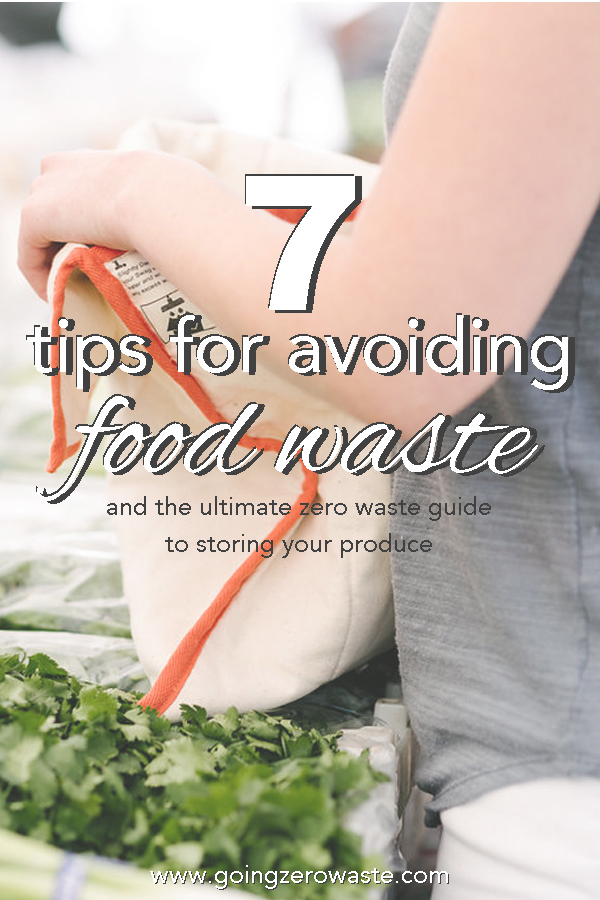 Seven ways to avoid food waste and the ultimate zero waste guide to storing your produce to keep it fresh as long as possible! www.goingzerowaste.com