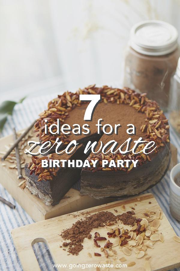 7 Ideas for a #zerowaste #birthdayparty from www.goingzerowaste.com