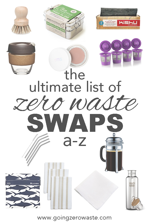 The ultimate list of #zerowaste swaps from A-Z from www.goingzerowaste.com #swaps #ecofriendly #sustainable #naturalliving #zerowasteswaps