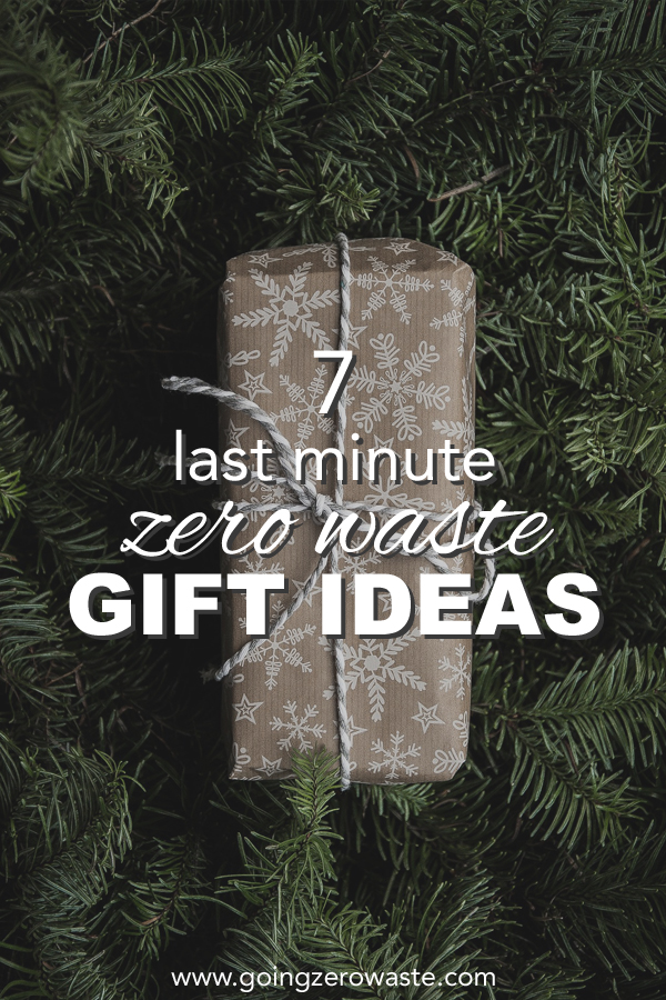 7 Easy Last Minute Zero Waste Gifts Perfect for the office, hosts, teachers or friends from www.goingzerowaste.com