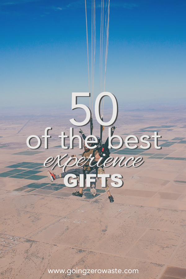 50 of the best experience gifts from www.goingzerowaste.com