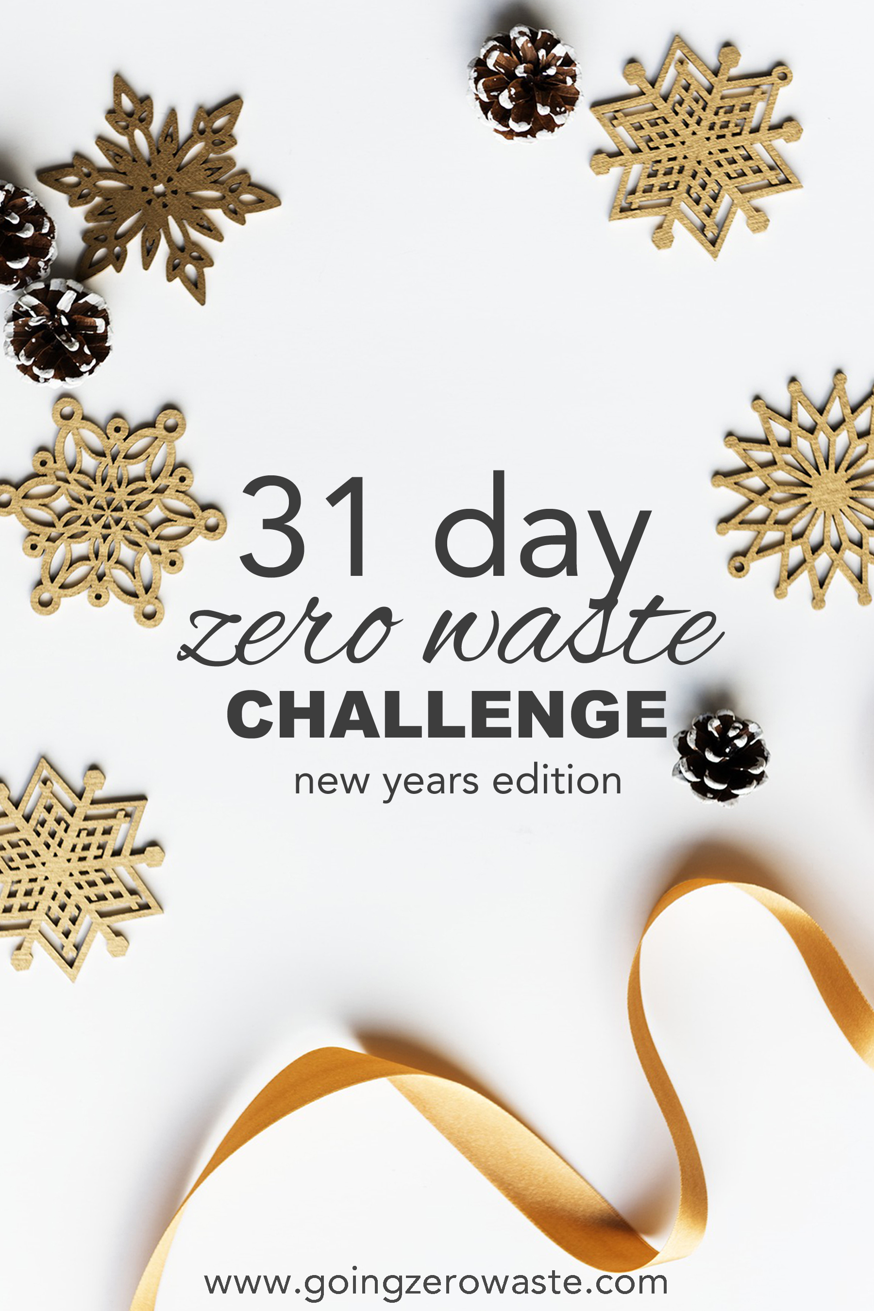 A 31 Day zero waste challenge to jump start your zero waste and plastic free new years resolution from www.goingzerowaste.com #zerowaste
