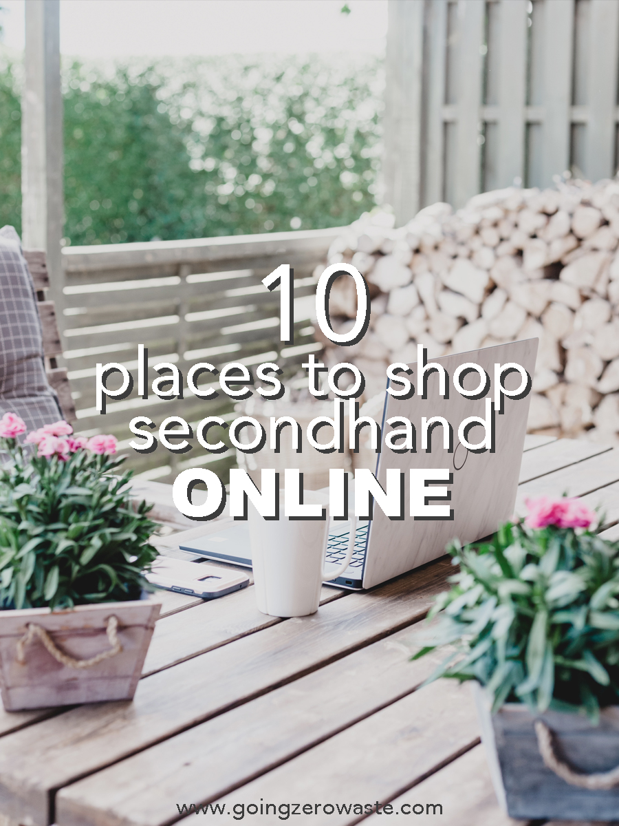 10 places to shop secondhand online from www.goingzerowaste.co #onlineshopping #secondhand #zerowaste