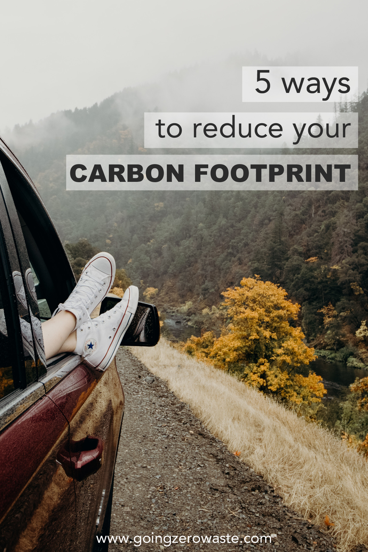 5 Ways to Reduce Your Carbon Footprint from www.goingzerowaste.com #carbonfootprint #ecofriendly #gogreen #sustainability #zerowaste
