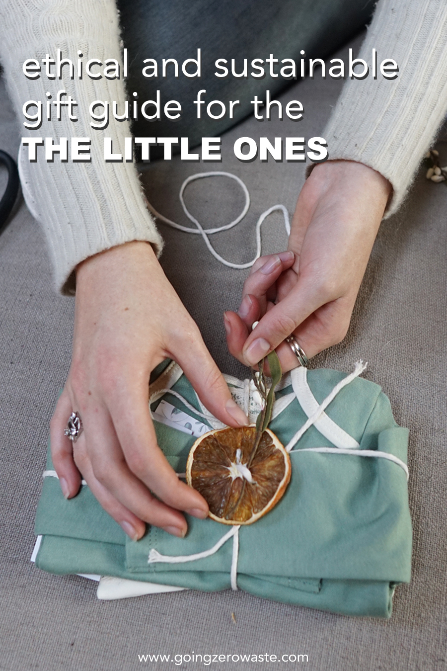 Ethical and sustainable gift guide for the little ones from www.goingzerowaste.com #ethical #sustainable #giftguide #toddlers #newmoms #babies #kids