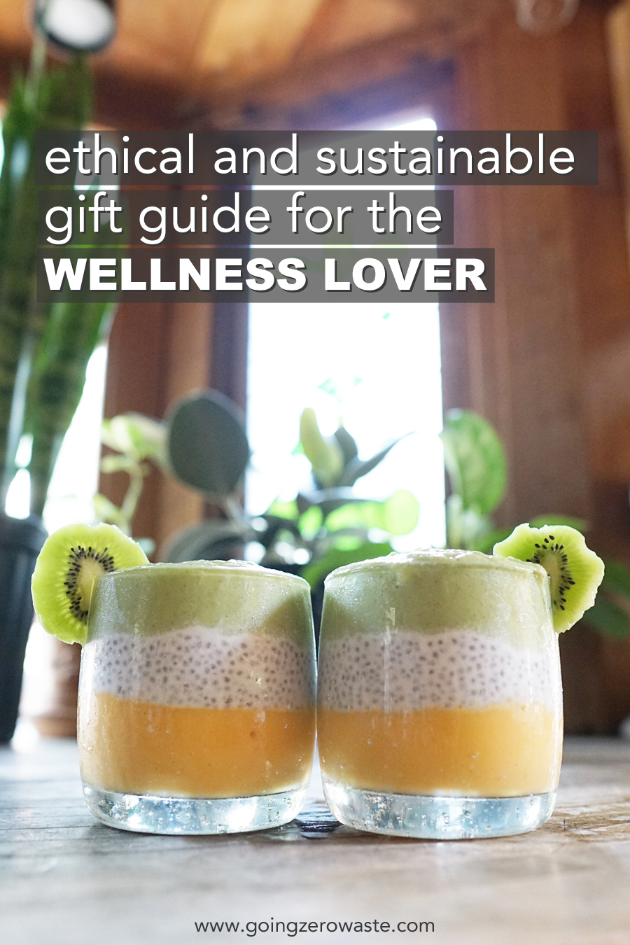 Ethical and Sustainable Gift Guide for the Wellness Lover from www.goingzerowaste.com #wellness #giftguide #ethical #sustainable #zerowaste