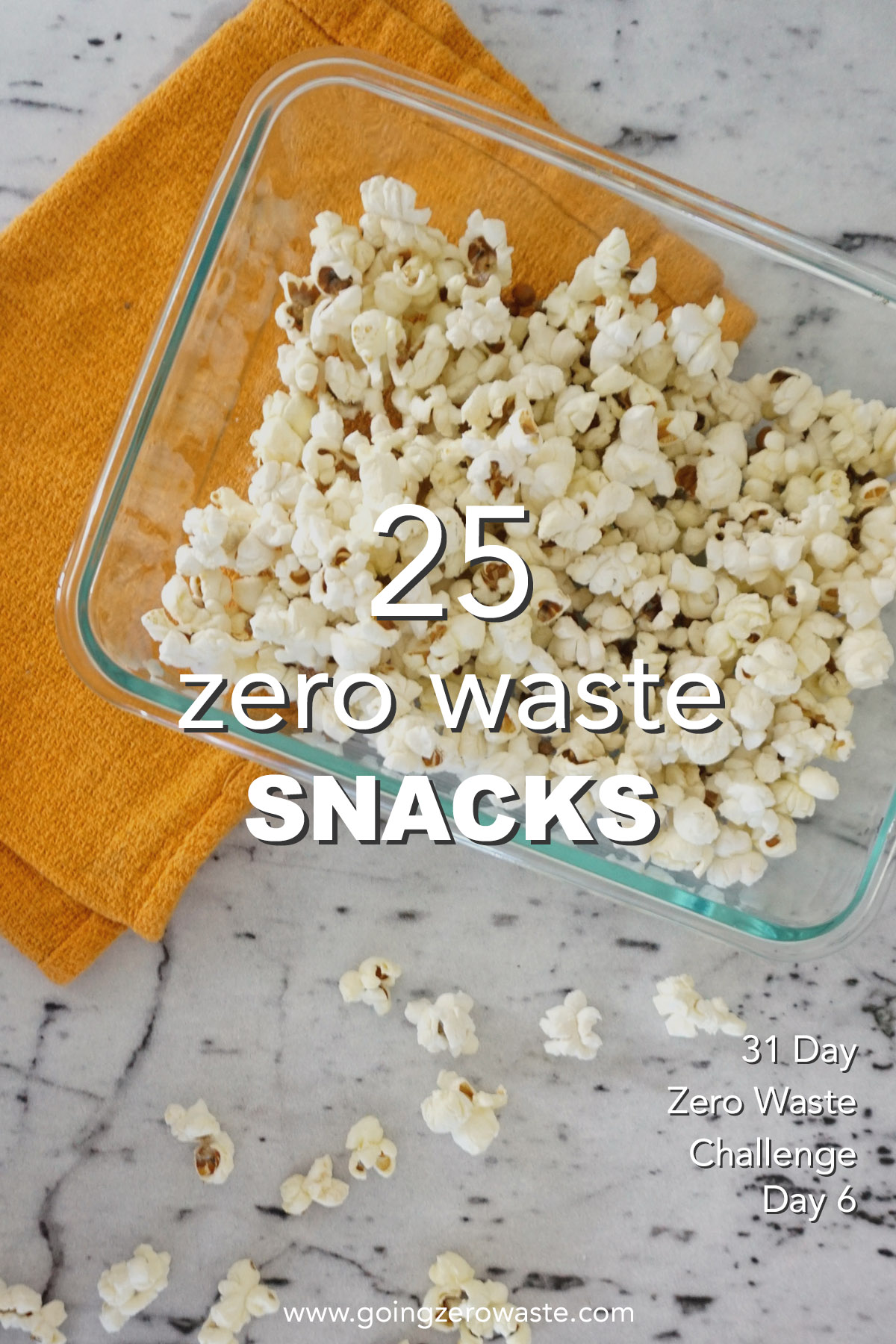 25 zero waste snacks for day seven of the zero waste challenge from www.goingzerowaste.com #ecofriendly #zerowaste #challenge #zerowastesnacks
