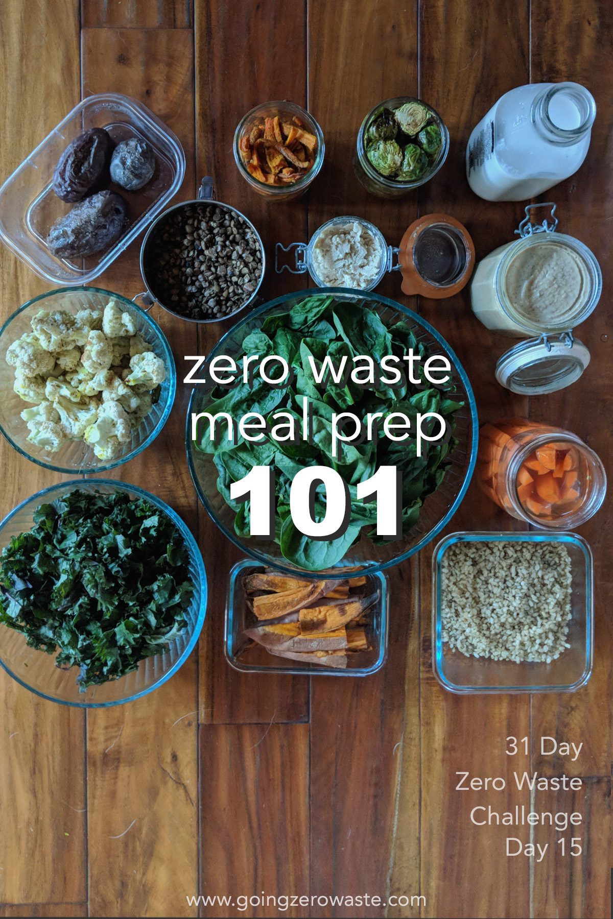 Zero waste meal prep 101 from www.goingzerowaste.com day 15 of the zero waste challenge #ecofriendly #zerowastechallenge #mealprep