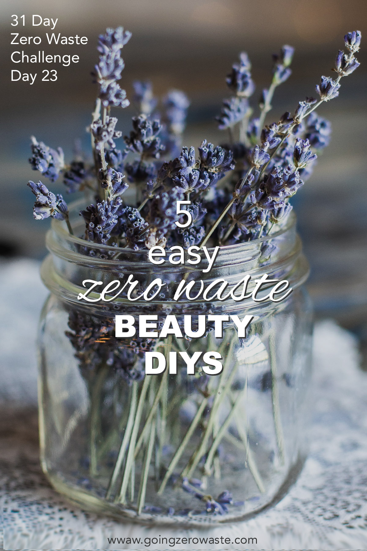 5 Easy, Zero Waste Beauty DIYS from www.goingzerowaste.com 31 Day Zero Waste Challenge #zerowaste #zerowastechallenge #beauty #DIY