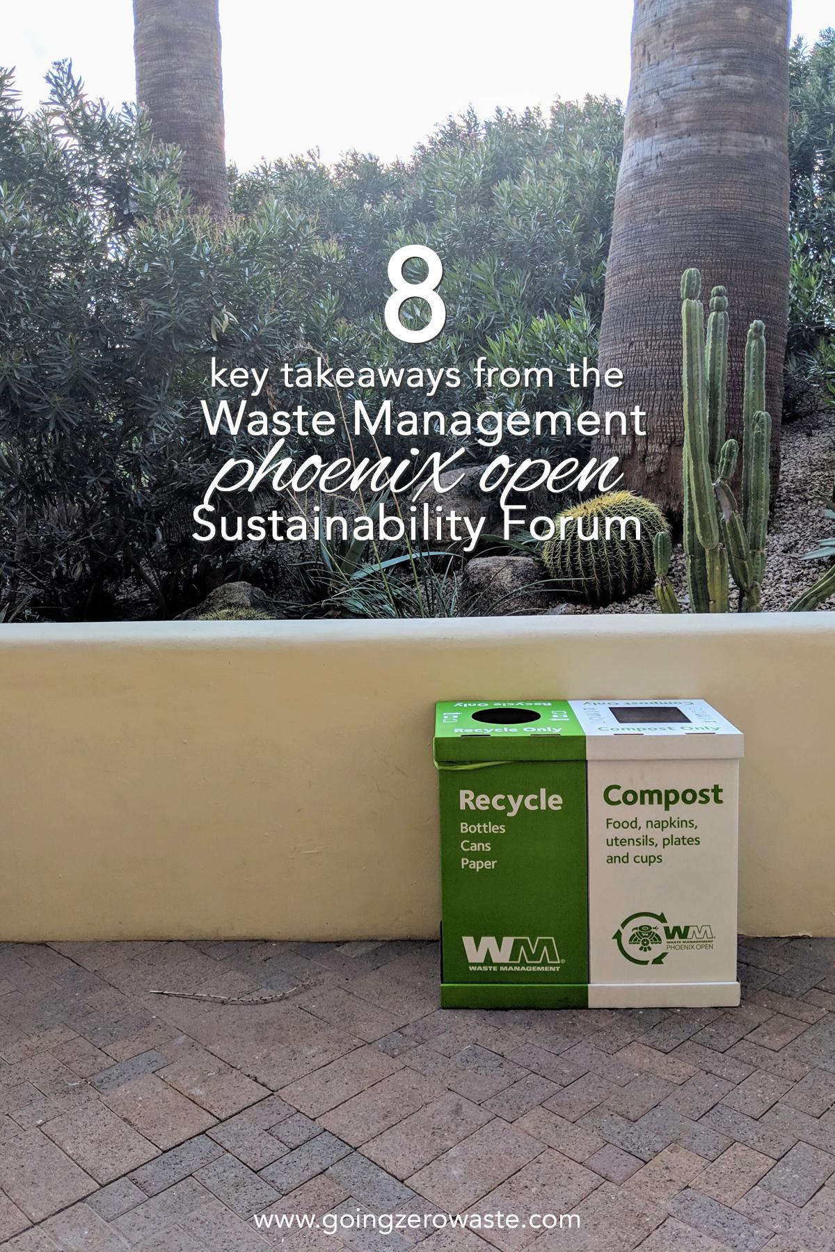 8 key takeaways from the waste management phoenix open sustainability forum from www.goingzerowaste.com