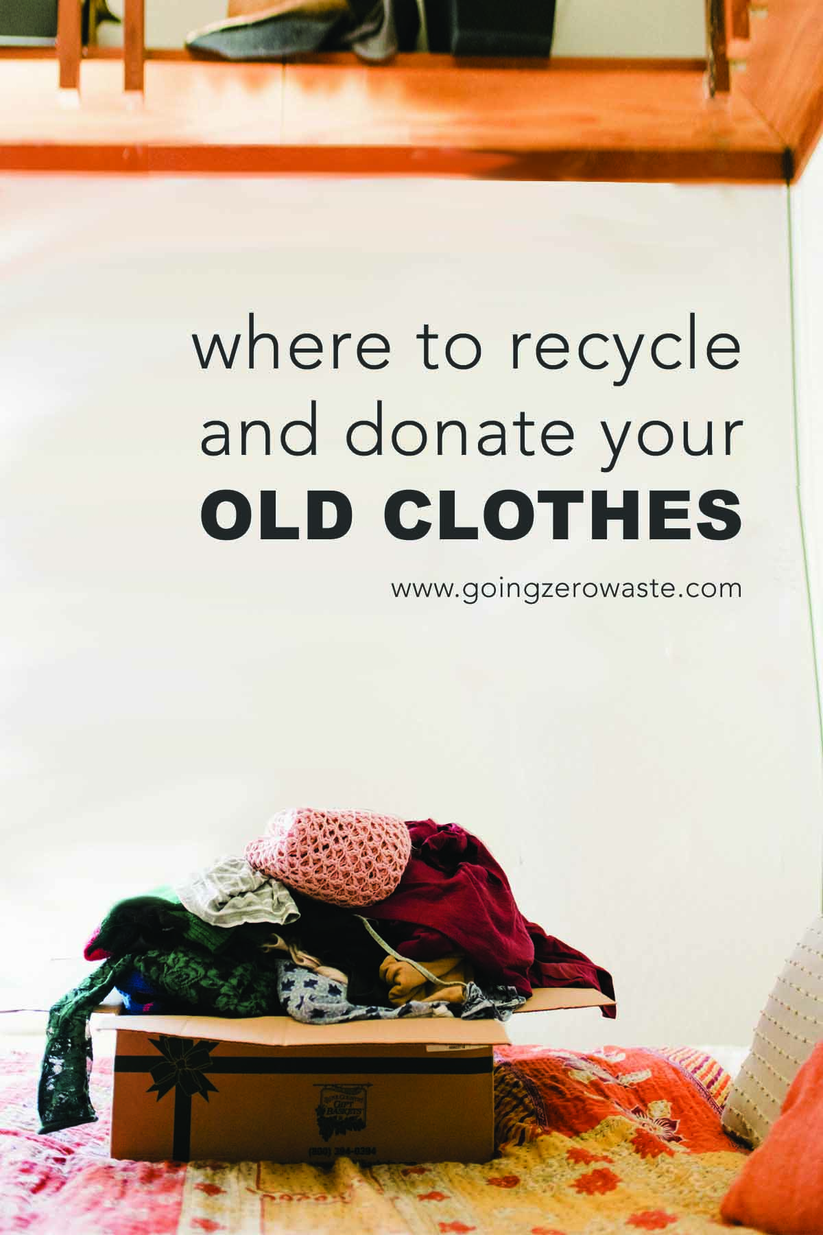Where to Recycle and Donate Your Old Clothes from www.goingzerowaste.com #secondhand #recycle #zerowaste #clothing #textilerecycling #upcycle