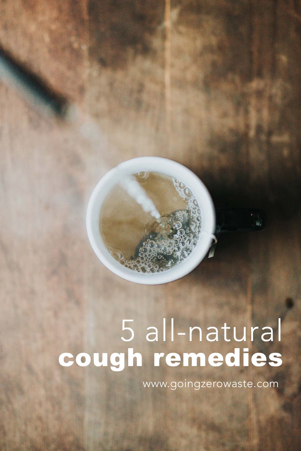 5 all-natural cough remedies from www.goingzerowaste.com #cough #allnatural #remedies #wellness #allergies