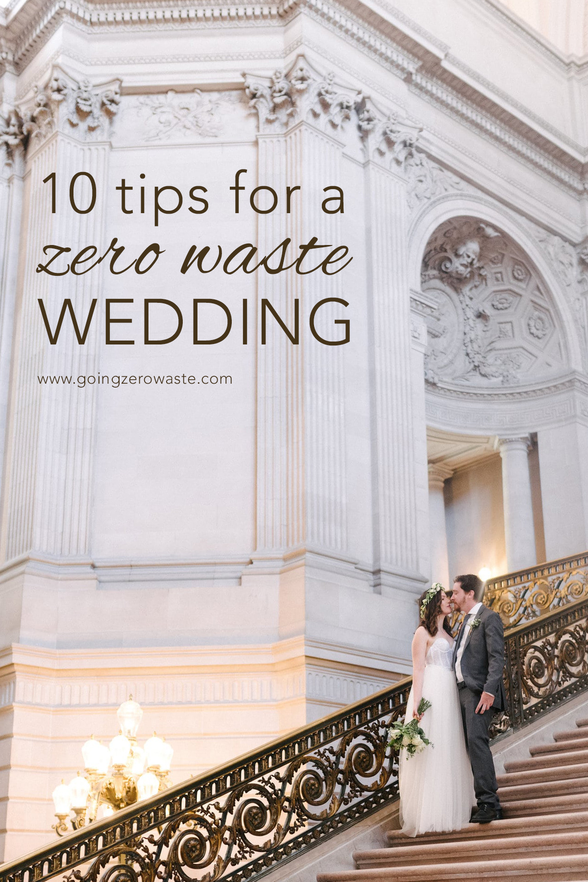A zero waste wedding ceremony and reception brunch in San Francisco, CA from www.goingzerowaste.com #zerowastewedding #cityhallwedding #sfcityhall #elopements #zerowaste #ecofriendly #wedding
