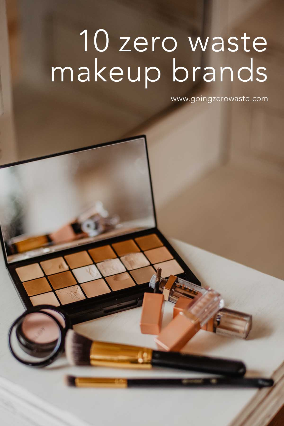 10 Zero Waste Makeup Brands - Going Zero Waste