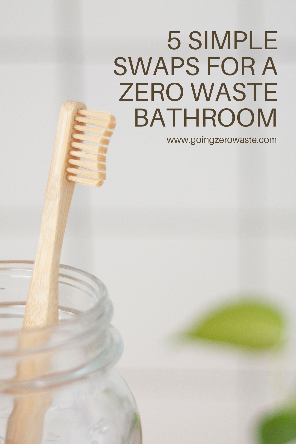 5 simple swaps for a zero waste bathroom from www.goingzerowaste.com #bathroom #zerowaste #swaps #ecofriendly