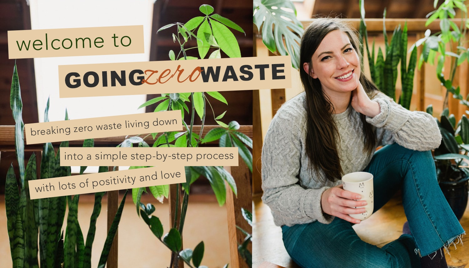 Welcome to Going Zero Waste breaking zero-waste, eco-friendly sustainable living down into a simple step by step process with lots of positivity and love founded by Kathryn Kellogg