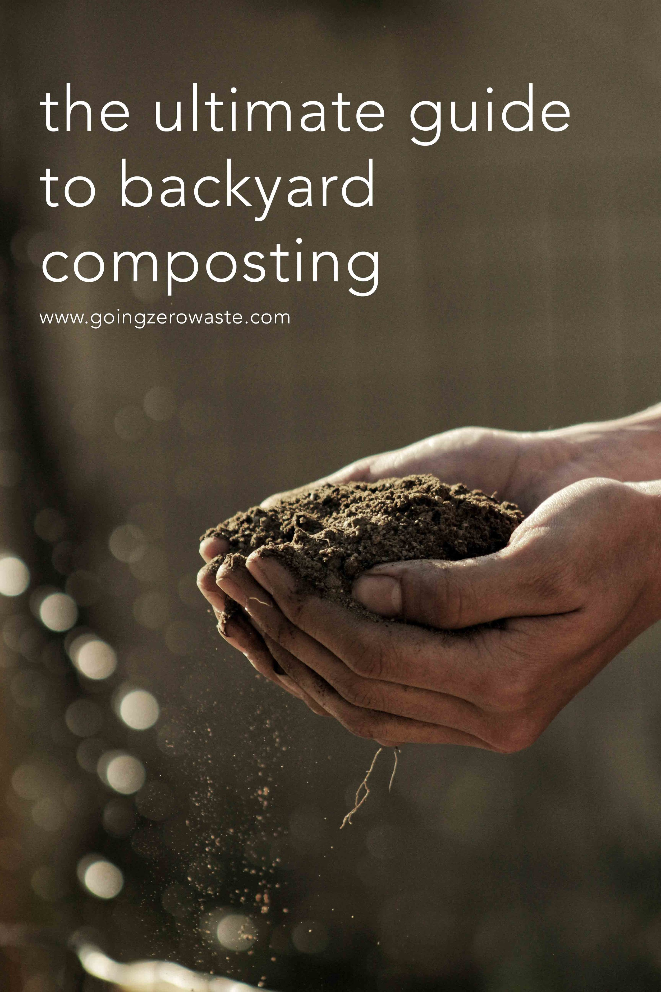 Your guide to backyard composting. Keep your home zero waste by diverting organic matter from the landfill. Learn what you can and can't compost with www.goingzerowaste.com #compost #garden #zerowaste #foodwaste #drawdown #backyardcomposting