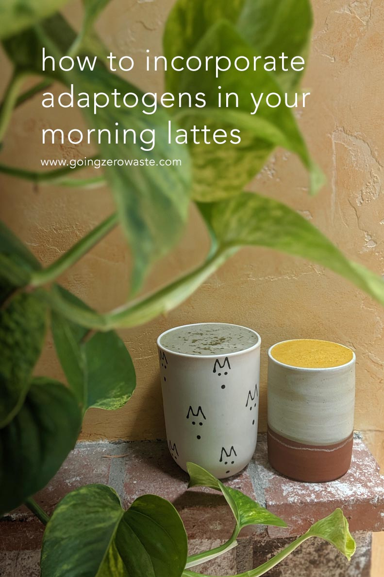 How to incorporate adaptogens in your morning lattes from www.goingzerowaste.com #latte #adaptogens #herbaltea #tea #morningroutine