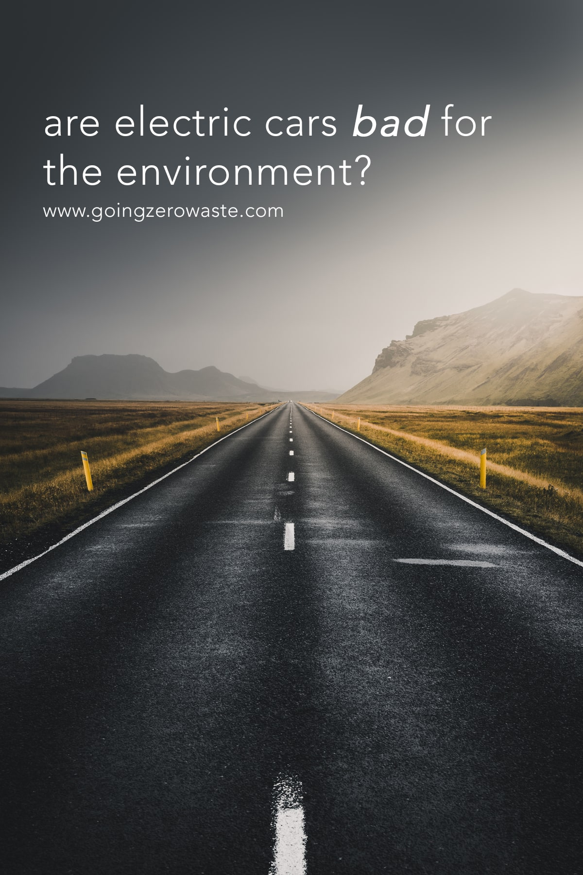 Are electric cars bad for the environment from www.goingzerowaste.com #electriccar #electric #ecofriendly #sustainableliving #cars #energy #solar