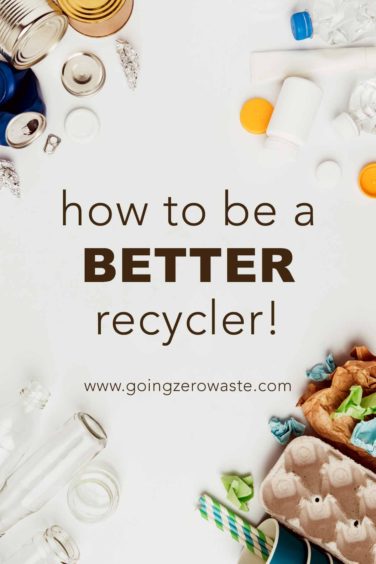 Is recycling even worth it? Tips for being a better recycler from www.goingzerowaste.com #zerowaste #recycling #ecofriendly #sustainable #reducereuserecycle