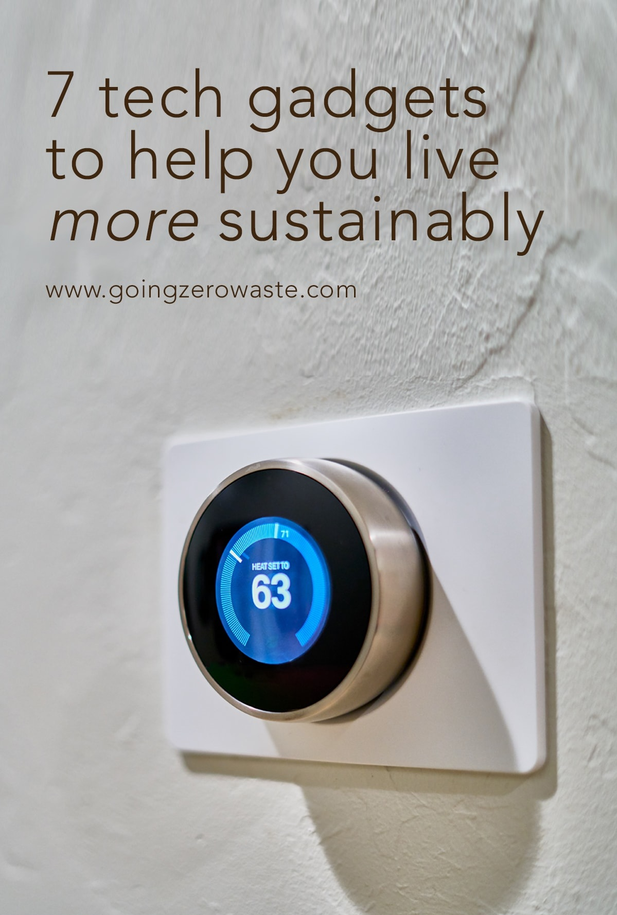 7+ways+tech+can+help+you+live+more+sustainably+from+www.goingzerowaste.jpg