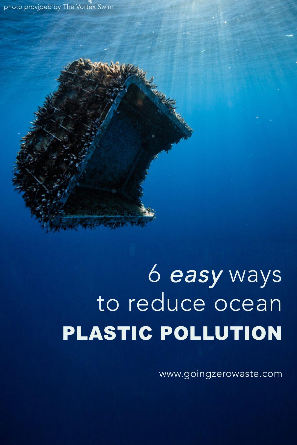 6 easy ways to reduce ocean plastic pollution from www.goingzerowaste.com #zerowaste #plasticpollution #plastic #singleuseplastic #ocean #oceanconservation #icebreaker #thevortexswim