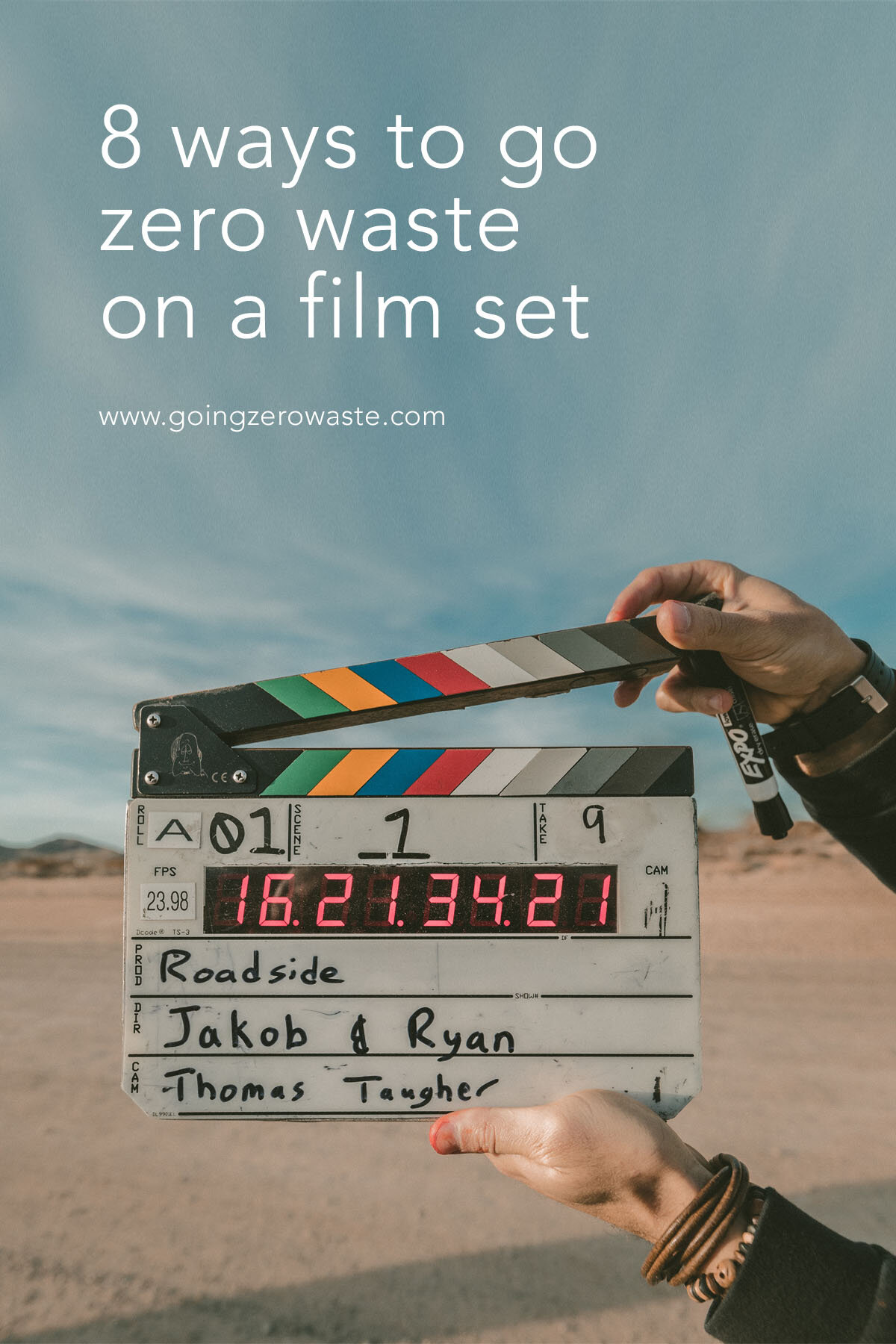 8 ways to go zero waste on a film set from www.goingzerowaste.com #film #movie #shortfilm #sustainable #ecofriendly #art #featurefilm #movies #makingmovies