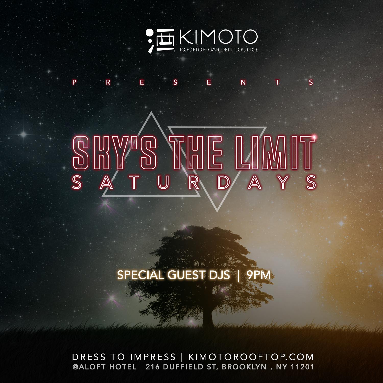 KIMOTO SKYS_THE_LIMIT_SATURDAYS_IG.jpg