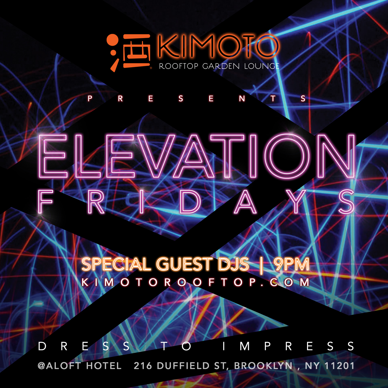 KIMOTO ELEVATION FRIDAYS_IG.jpg