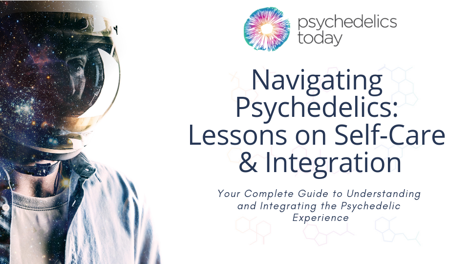 Navigating Psychedelics_ Lessons on Self-Care & Integration updated.png