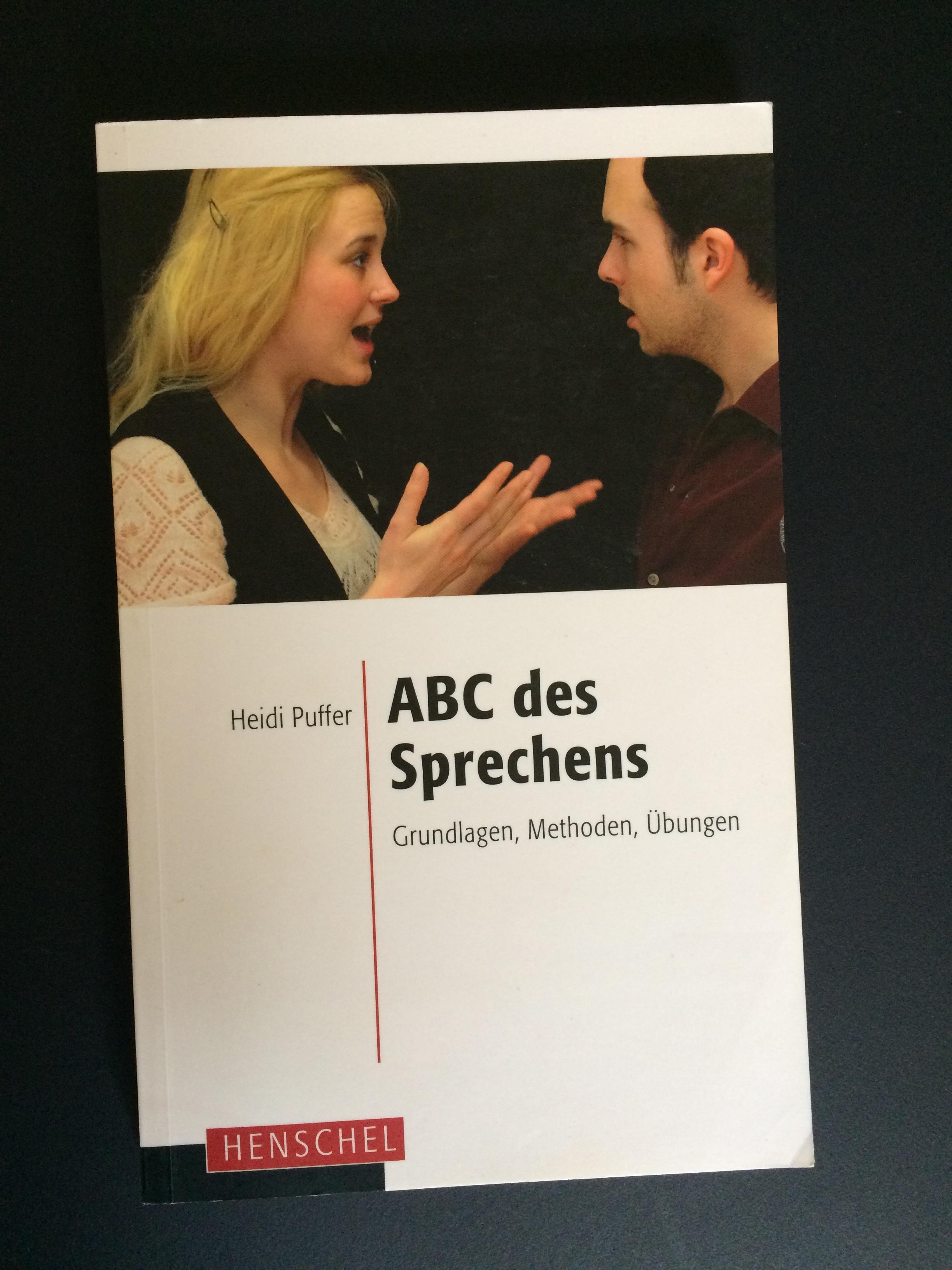 ABC des Sprechens - Heidi Puffer (2010), Leipzig: Henschel VerlagEine Sammlung vieler praktischer Übungen ergänzt durch alltags-relevante sprechwissenschaftliche Erklärungen.