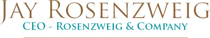 Jay Rosenzweig: CEO Rosenzweig & Company