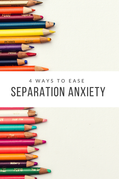 Ease Separation Anxiety Becky O'dell