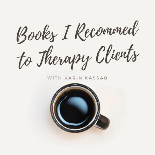 karin kassab therapist book recommendations