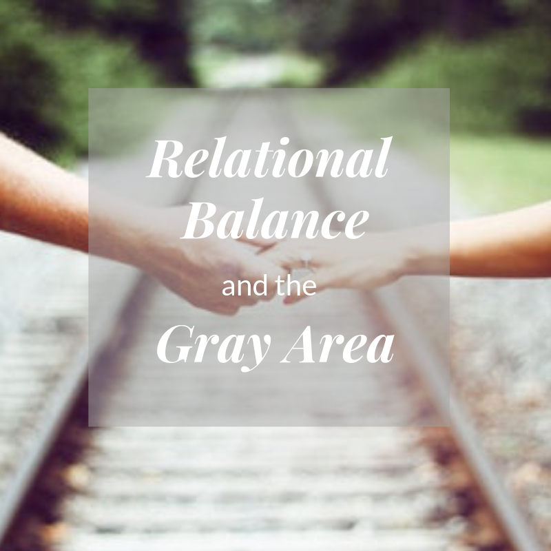 Relational Balance Gray Area.png