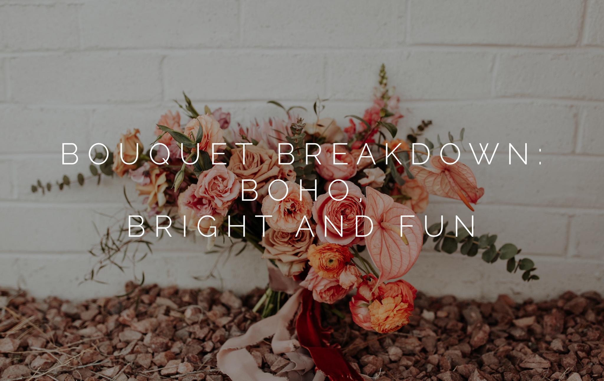 boho bouquet breakdown