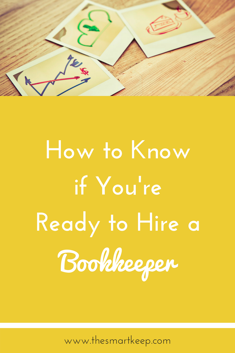 How to know when you're ready to hire a bookkeeper! It can be confusing, but this article lists out exactly how to tell if you are ready to outsource your bookkeeping.
