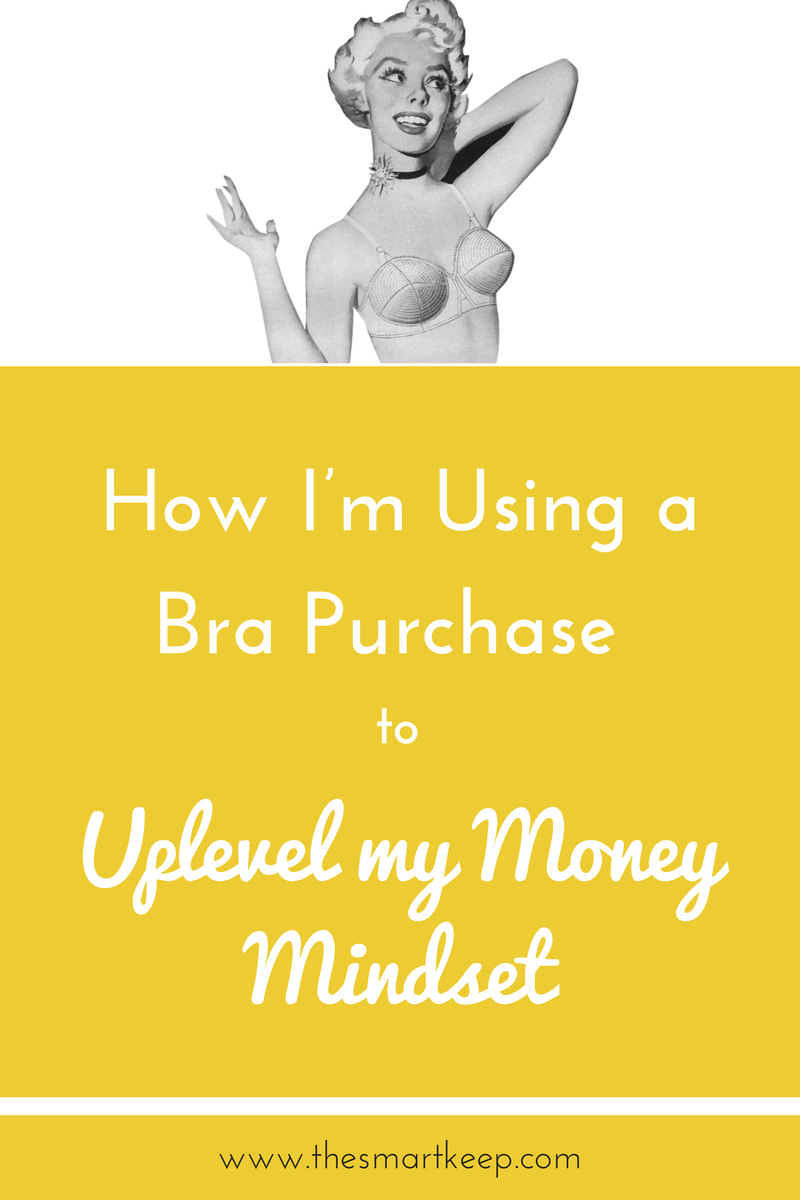 How I'm using a bra purchase to uplevel my money mindset. How coaches and online entrepreneurs can treat themselves to receive more money.