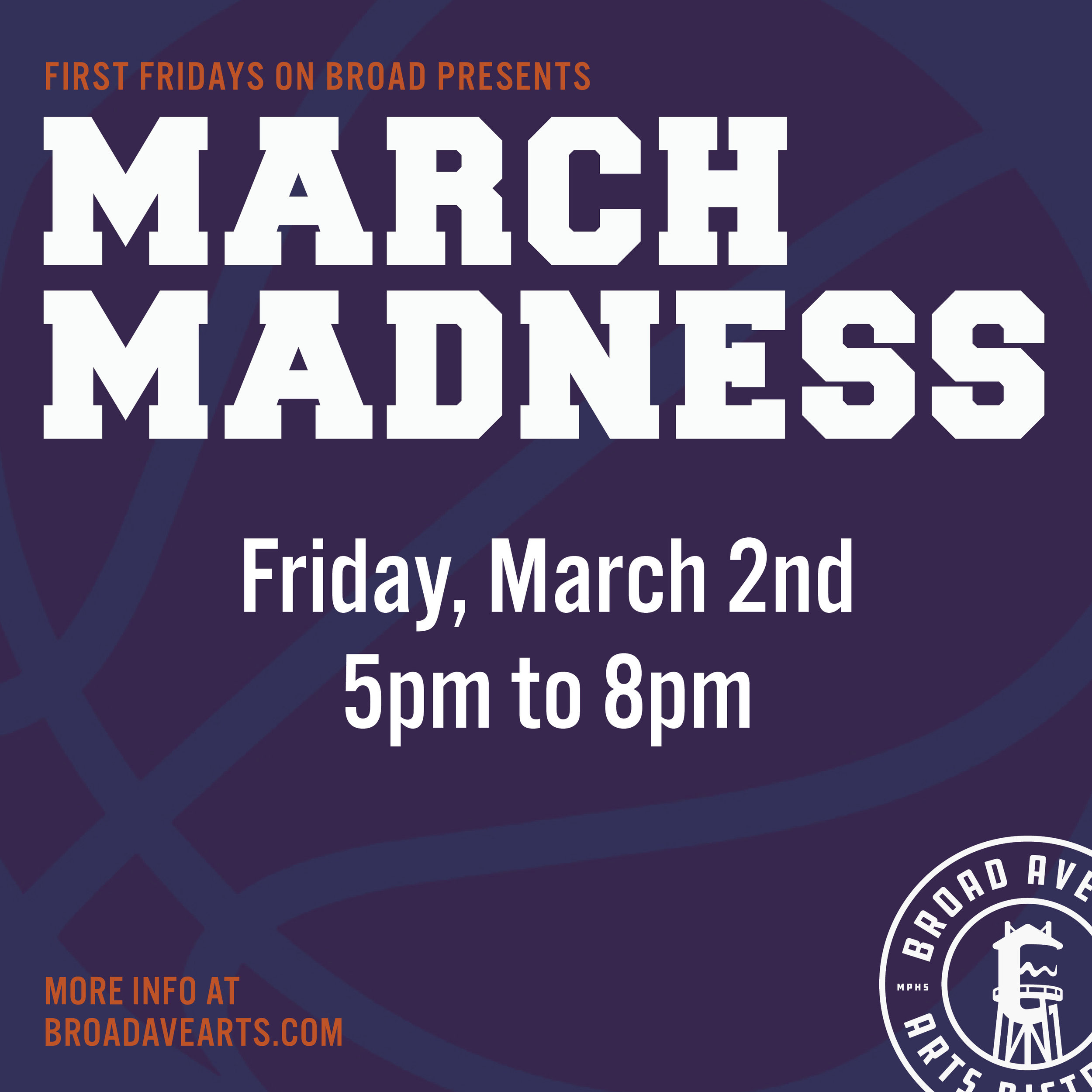 First Fridays on Broad presents March Madness  Stop by each of the participating shops to play games and win discounts and prizes!!  We are also celebrating the grand opening of Hollywood Feed's new store!  Participating shops (more to come)  Wiseacre Brewing Company   Falling Into Place   Merchants on Broad   T Clifton Art   Bingham & Broad   Pedaltown Bicycle Company   City & State